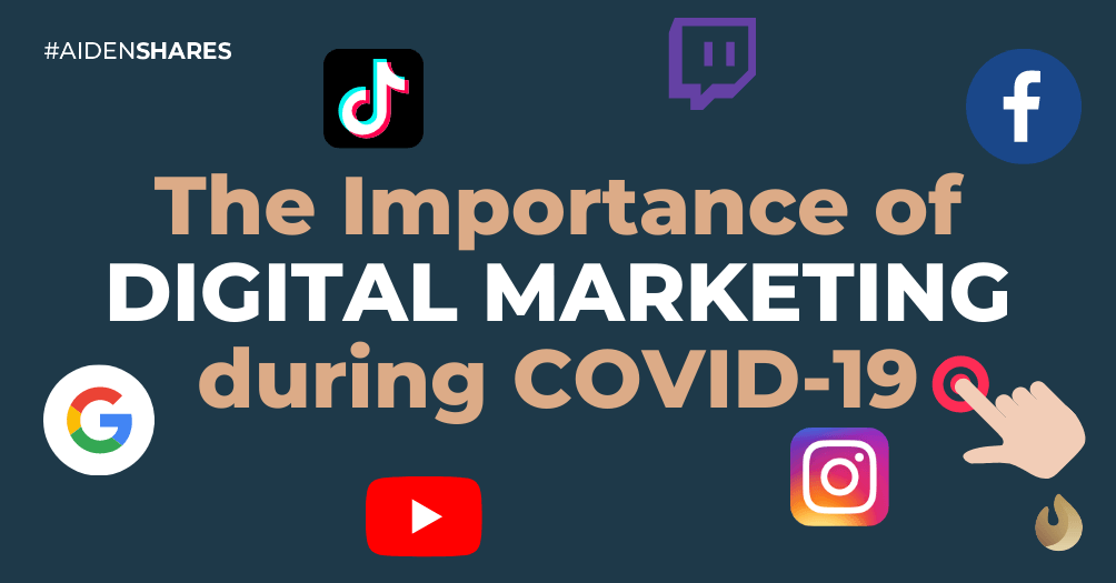 The Importance of Digital Marketing During the COVID-19 Pandemic