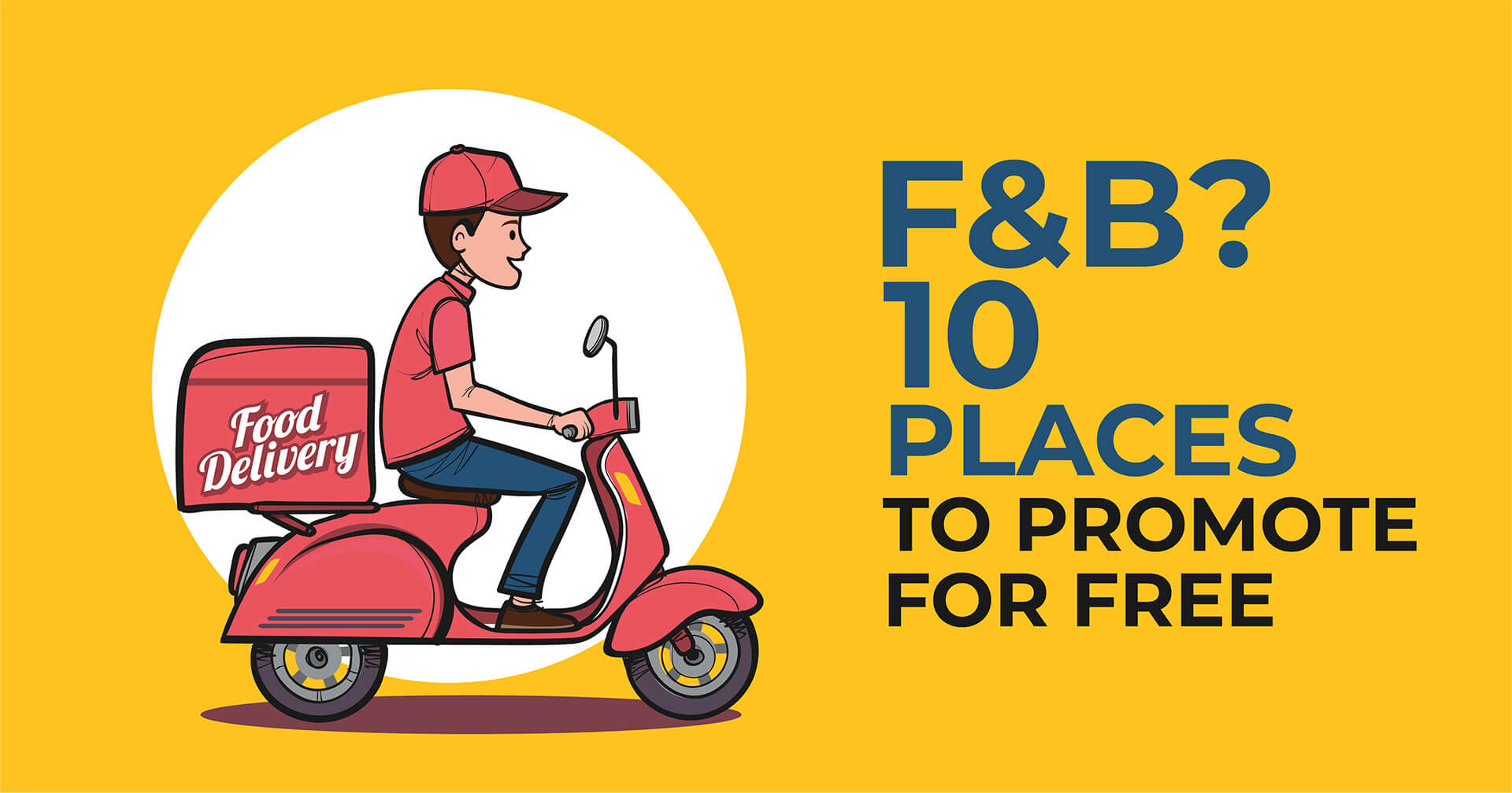 10 Free Platforms to Promote Your F&B Business 🍴