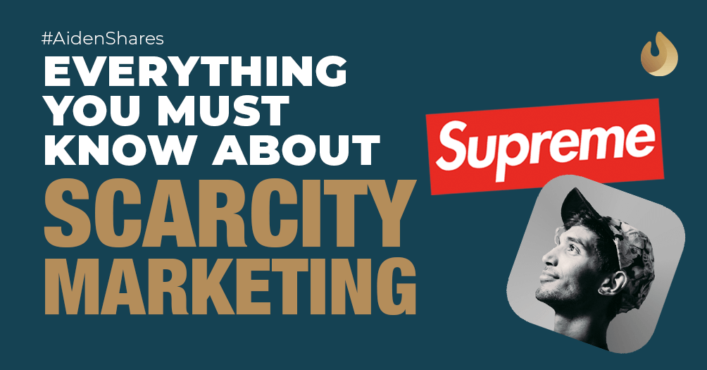 Everything You Must Know About Scarcity Marketing