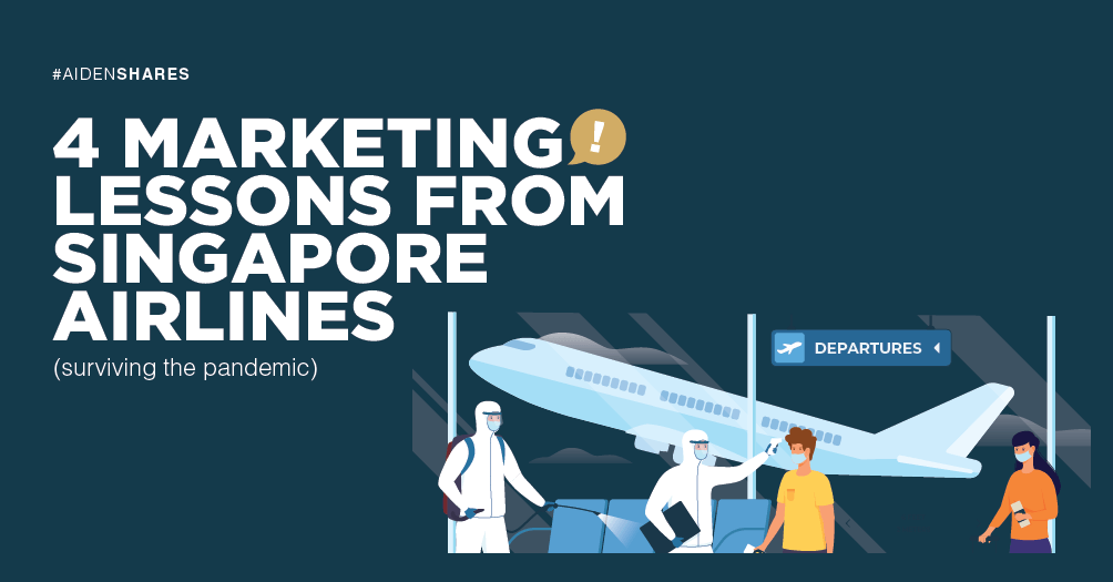 4 Marketing Lessons From Singapore Airlines During COVID-19 ✈️