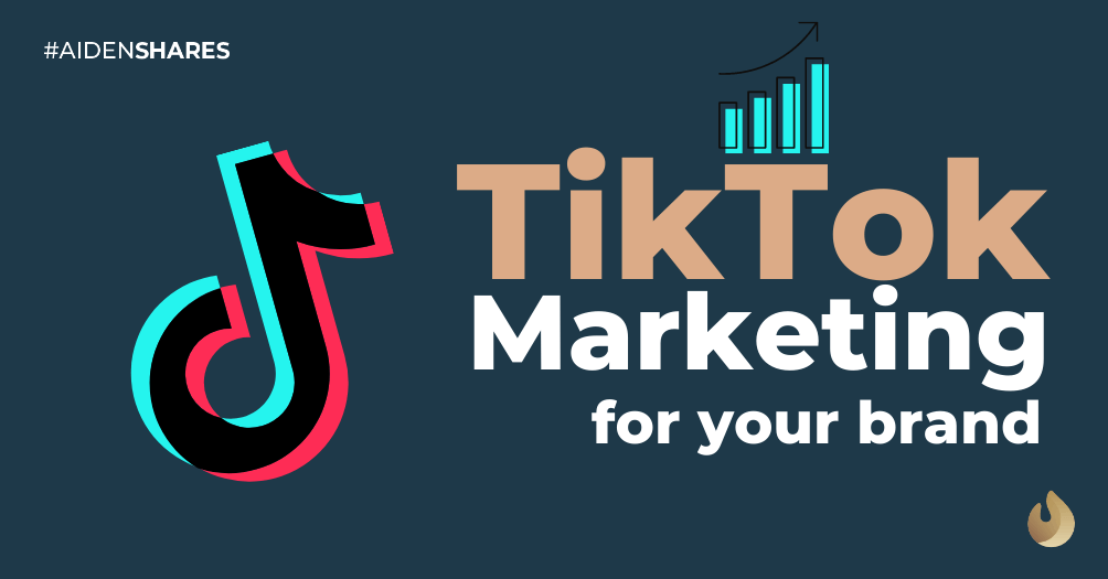 Why You Cannot Ignore TikTok Marketing for Your Brands