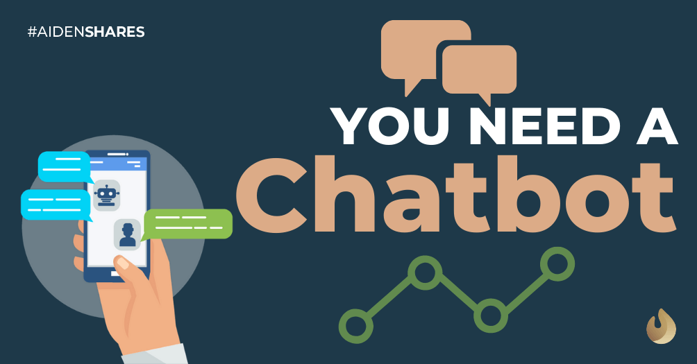 We Think You Need a Chatbot
