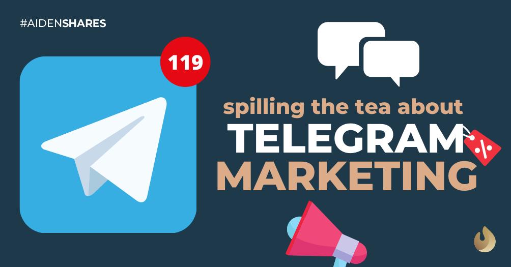 Spilling the Tea about Telegram Marketing