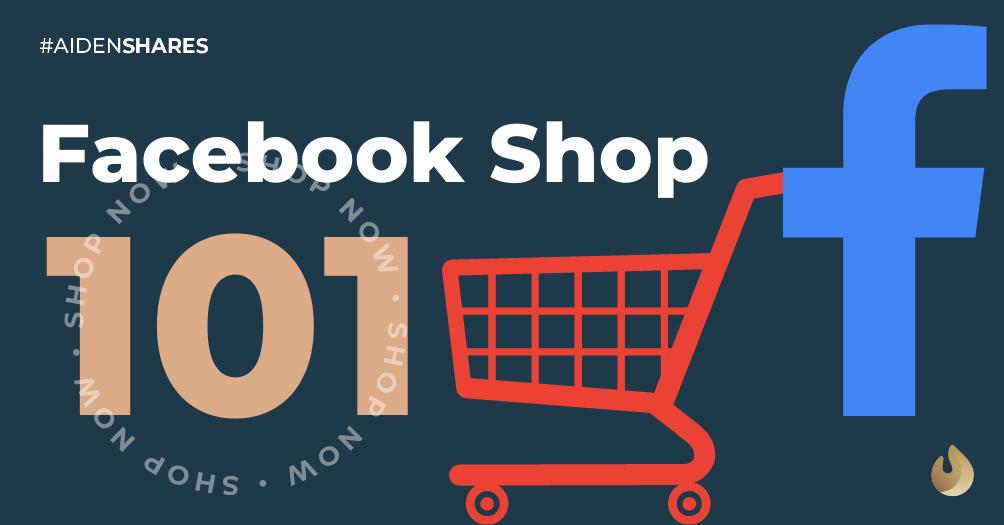 Facebook Shop 101 🛍️